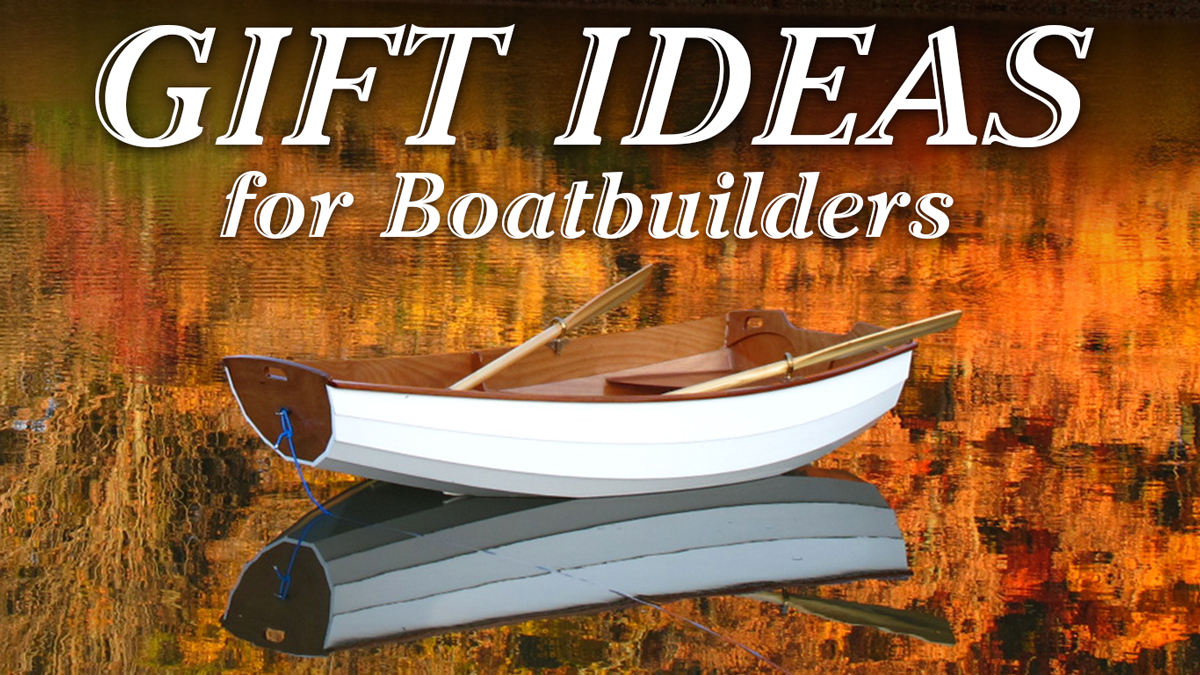 We've got shiploads of great gifts for boatbuilders, paddlers, sailors, rowers, SUPers, campers, more!